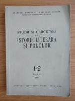 Anticariat: Studii si cercetari de istorie literara si folclor, anul VI, nr. 1-2, 1957