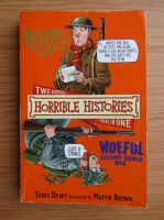 Terry Deary - Two horrible histories books in one