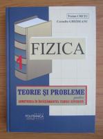 Anticariat: Traian Cretu - Fizica, volumul 1. Teorie si probleme pentru admitere in invatamantul tehnica superior