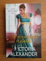 Anticariat: Victoria Alexander - Mostenitoarea fugara