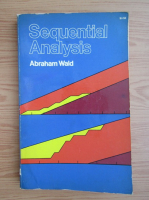 Anticariat: Abraham Wald - Sequential Analysis