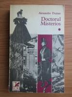 Anticariat: Al. Dumas - Doctorul misterios (volumul 1)
