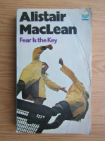 Anticariat: Alistair MacLean - Fear is the key
