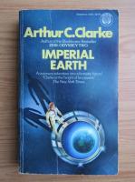 Anticariat: Arthur C. Clarke - Imperial Earth