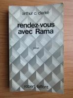 Anticariat: Arthur C. Clarke - Rendez-vous avec Rama