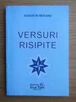 Anticariat: Augustin Mocanu - Versuri risipite