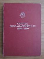 Anticariat: Caietul propagandistului 1986-1990