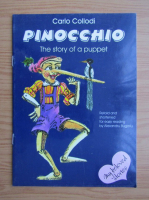 Anticariat: Carlo Collodi - Pinocchio. The story of a puppet