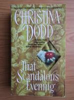 Anticariat: Christina Dodd - That scandalous evening