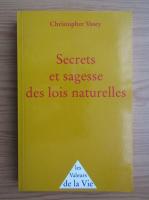 Anticariat: Christopher Vasey - Secrets et sagesse des lois naturelles