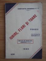 Anticariat: Constantin Andreescu - Iubire, flori si soare (1933)