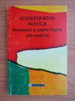 Constantin Noica - Douazeci si sapte trepte ale realului