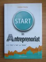 Anticariat: Cristian Onetiu - Start in antreprenoriat