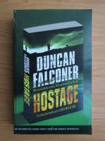 Anticariat: D. S. Falconer - The hostage