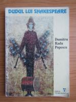 Anticariat: Dumitru Radu Popescu - Dudul lui Shakespeare