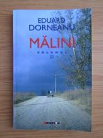 Eduard Dorneanu - Malini (volumul 2)