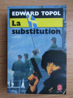 Anticariat: Edward Topol - La substitution