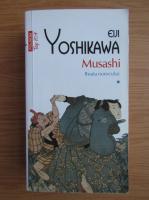 Anticariat: Eiji Yoshikawa - Musashi (volumul 1, Top 10+)