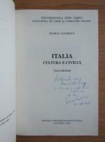 Anticariat: George Lazarescu - Italia cultura e civilita (cu autograful si dedicatia autorului pentru Balogh Iozef)