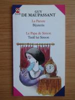 Guy de Maupassant - Bijuteria. Tatal lui Simon (editie bilingva)