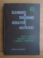 Iulian Mincu - Elemente de biochimie si fiziologie a nutritiei (volumul 1)