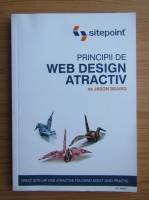 Anticariat: Jason Beaird - Principii de web design atractiv
