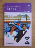 Anticariat: Lacey Dancer - Leora (volumul 1)