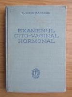 Anticariat: Ligia Badarau - Examenul cito-vaginal hormonal