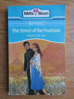 Madeleine Ker - The street of the fountain