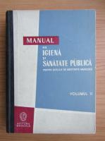 Anticariat: Manual de igiena si sanatate publica pentru scolile de asistente medicale (volumul 2)