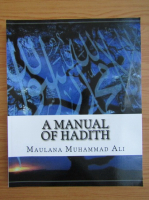 Maulana Muhammad Ali - A manual of Hadith