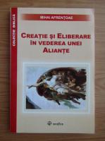 Anticariat: Mihai Afrentoae - Creatie si eliberare in vederea unei aliante