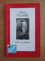 Mihai Vlasie - Carari si ganduri