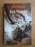Mitos Micleusanu - Kasa Poporului