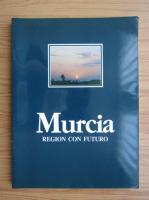 Murcia. Region con futuro