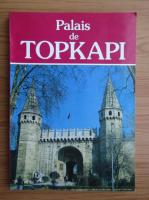 Anticariat: Palais de Topkapi