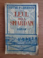 Petre Florescu - Leul dela Smardan (1942)