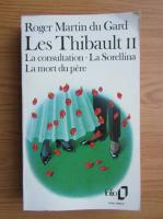 Anticariat: Roger Martin du Gard - Les Thibault (volumul 2)