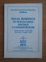 Anticariat: Rolul Bisericii in dezvoltarea sociala a comunitatilor