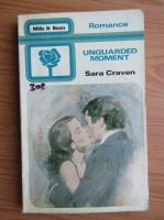 Sara Craven - Unguarded moment