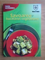 Anticariat: Savoarea bucatariei vegetariene