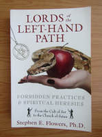 Anticariat: Stephen E. Flowers - Lords of the left-hand path