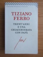 Tiziano Ferro - Trent'anni e una chiacchierata con papa