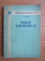 Anticariat: V. V. Saronov - Soarele si observarea lui