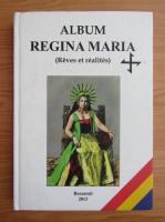 Anticariat: Album Regina Maria. Reves et realites