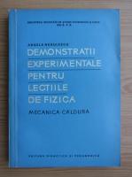 Anticariat: Angela Negulescu - Demonstratii experimentale pentru lectiile de fizica