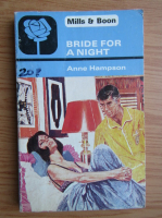 Anticariat: Anne Hampson - A bride for a night