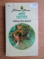 Anne Mather - Follow thy desire