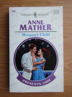 Anne Mather - Morgan's child