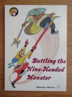 Battling the Nine-Headed Monster